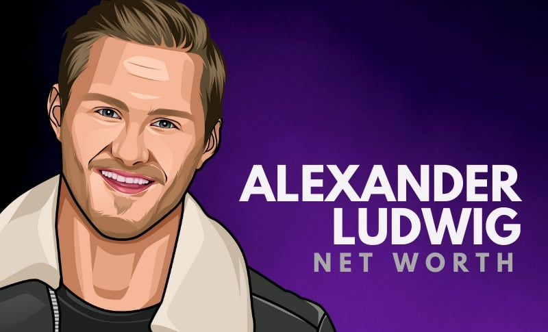 Alexander Ludwig's Net Worth