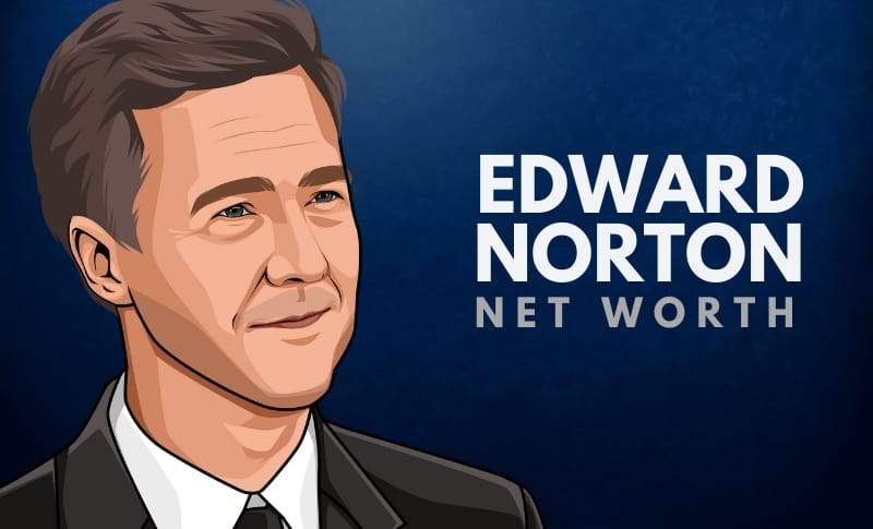 Edward Norton's Net Worth