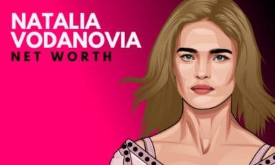 Natalia Vodanovia's Net Worth