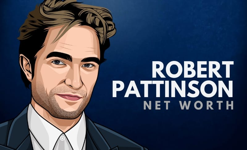 Robert Pattinson's Net Worth