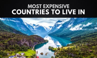The 10 Most Expensive Countries to Live in Worldwide