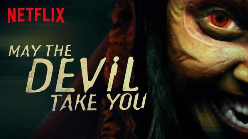 Best Horror Movies on Netflix - May The Devil Take You (2018)