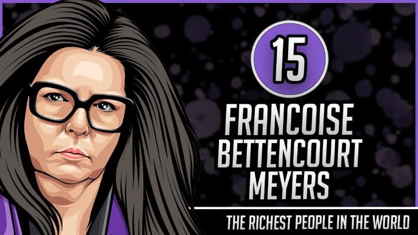 Richest People in the World - Francoise Bettencourt Meyers