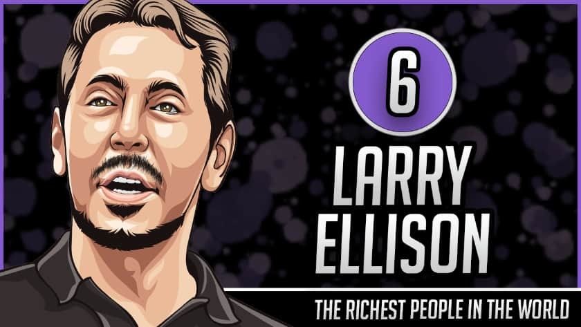Richest People in the World - Larry Ellison