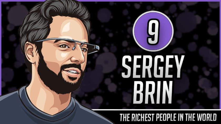 Richest People in the World - Sergey Brin