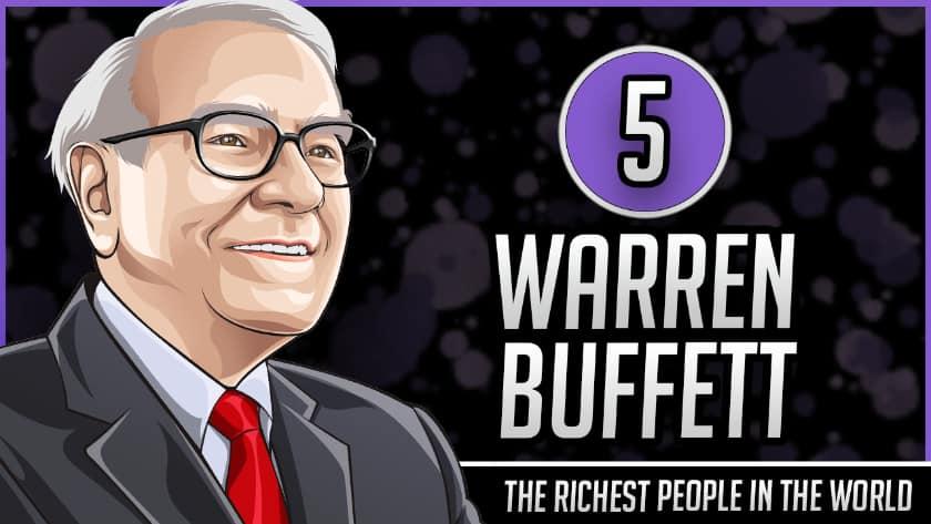 Richest People in the World - Warren Buffett