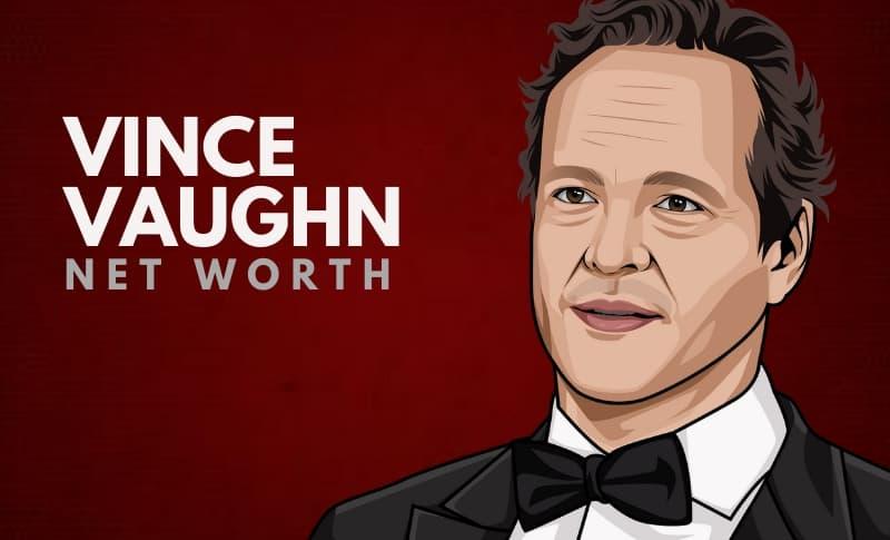 Vince Vaughn's Net Worth