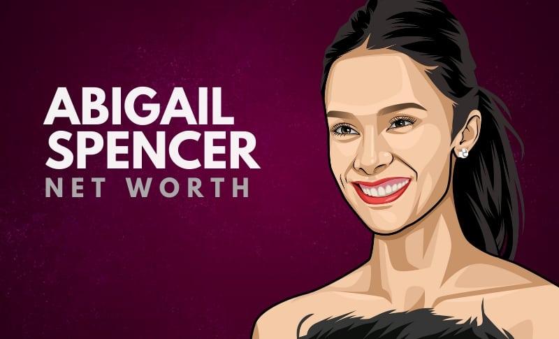 Abigail Spencer Net Worth