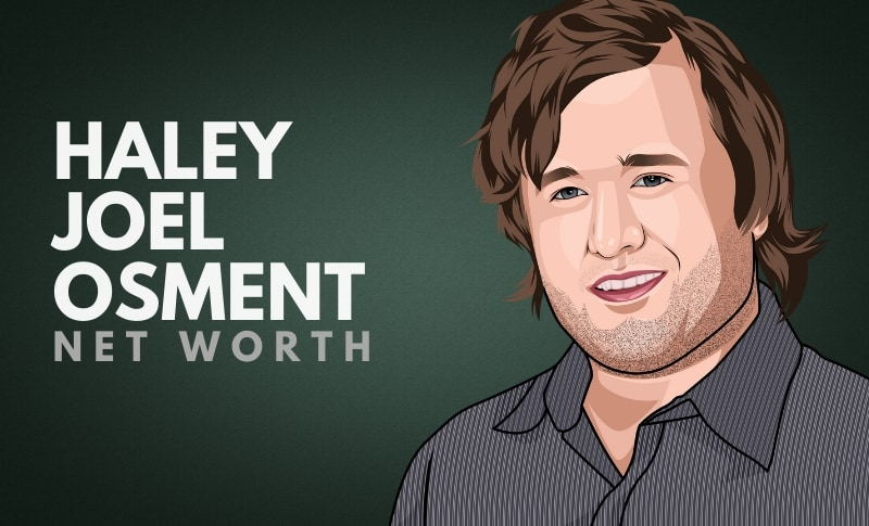 Haley Joel Osmont's Net Worth