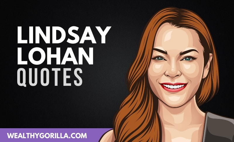 The Best Lindsay Lohan Quotes