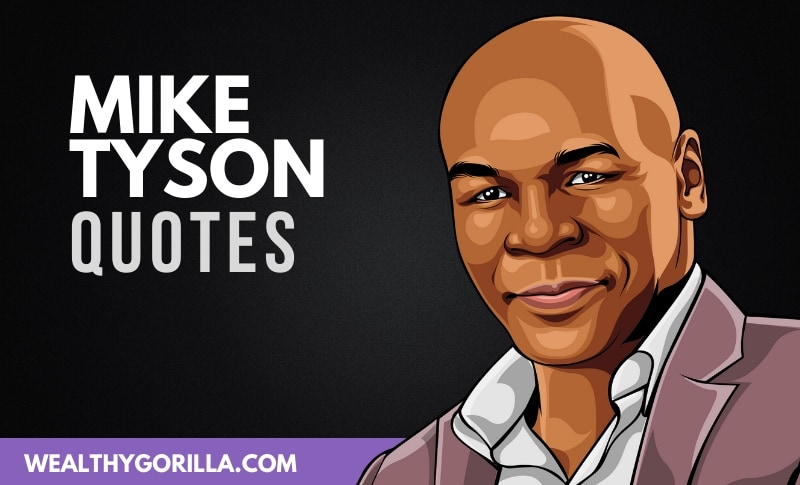 The Best Mike Tyson Quotes