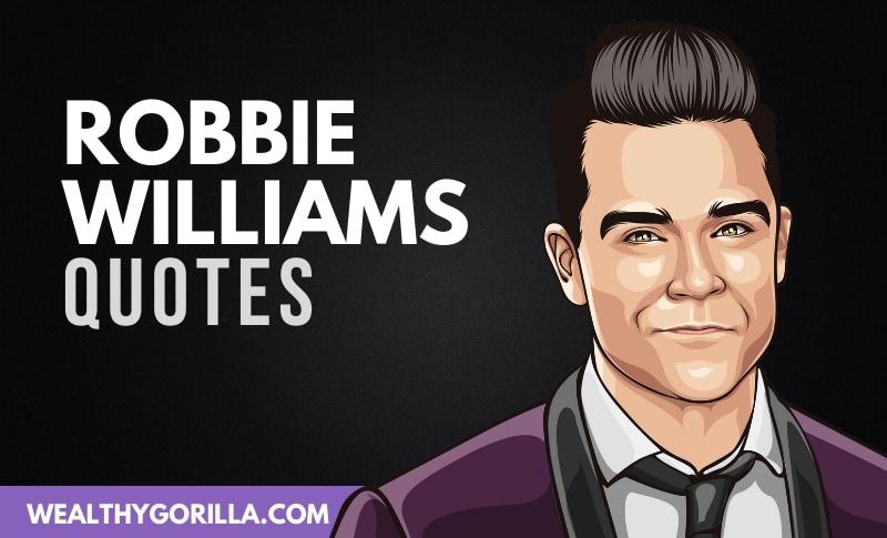The Best Robbie Williams Quotes