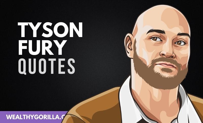 30 Inspiring Tyson Fury Quotes