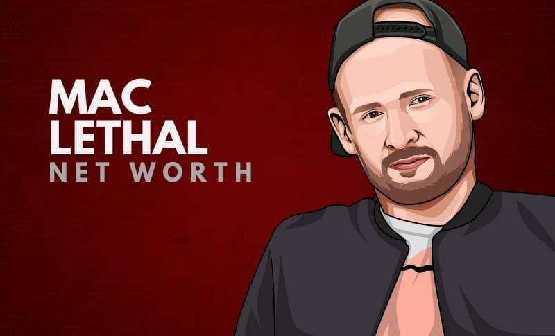 Mac Lethal Net Worth