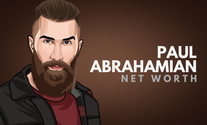 Paul Abrahamian's Net Worth