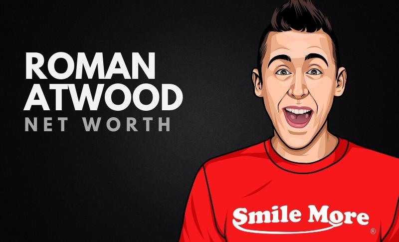 Roman Atwood's Net Worth