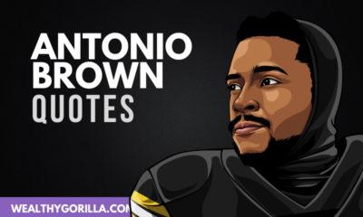 The Best Antonio Brown Quotes
