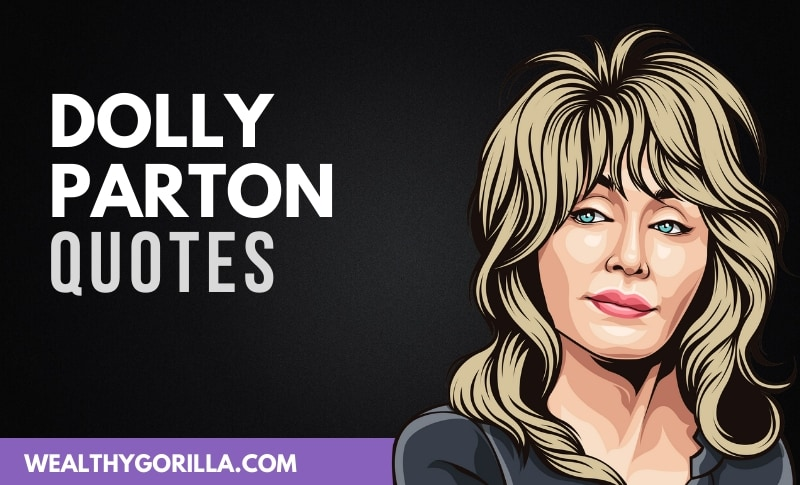 30 Famous Dolly Parton Quotes About Life