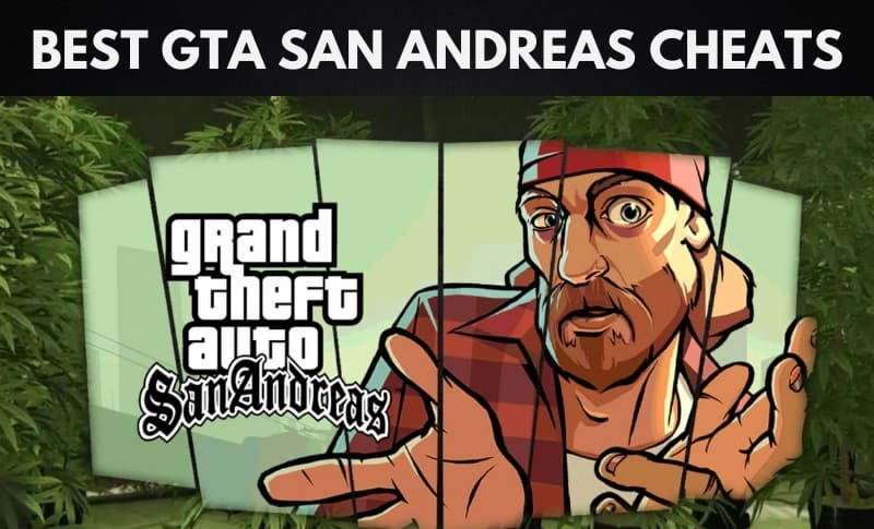 The Best GTA San Andreas Cheats
