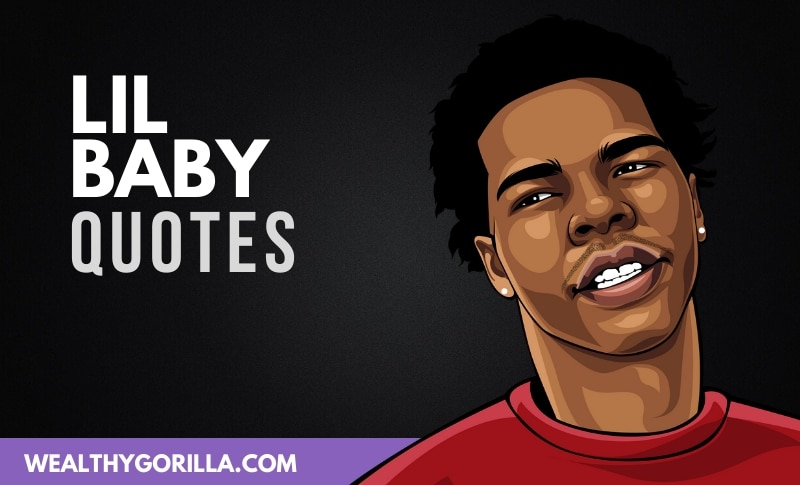 The Best Lil Baby Quotes
