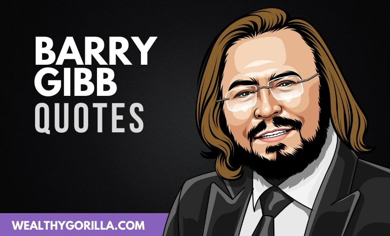 30 Greatest Barry Gibb Quotes