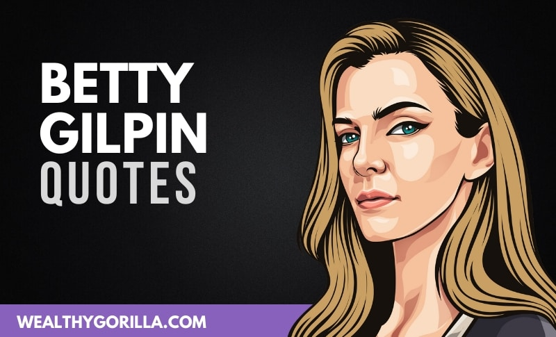35 Amazing Betty Gilpin Quotes
