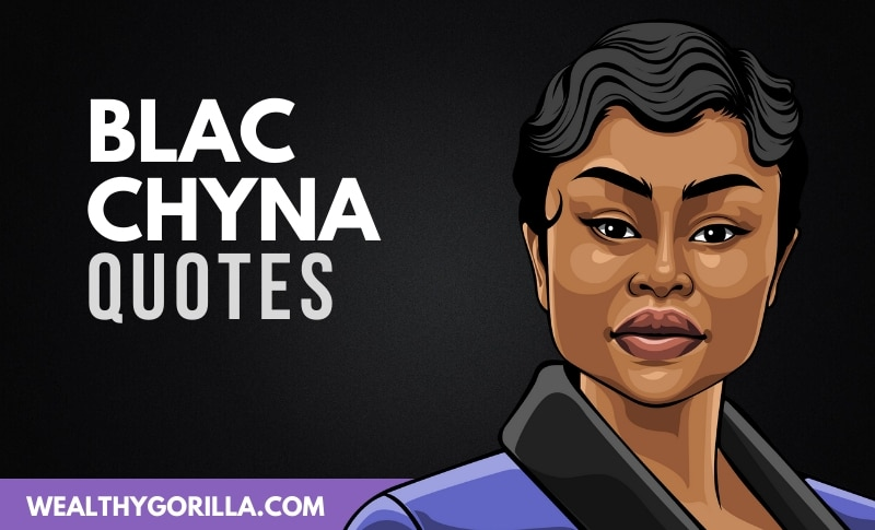 The Best Blac Chyna Quotes