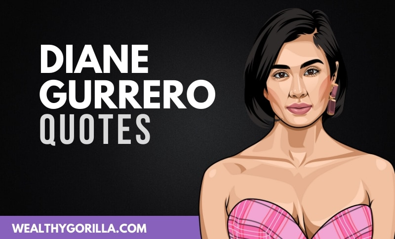 The Best Diane Gurrero Quotes