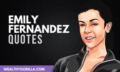 The Best Emily Fernandez Quotes