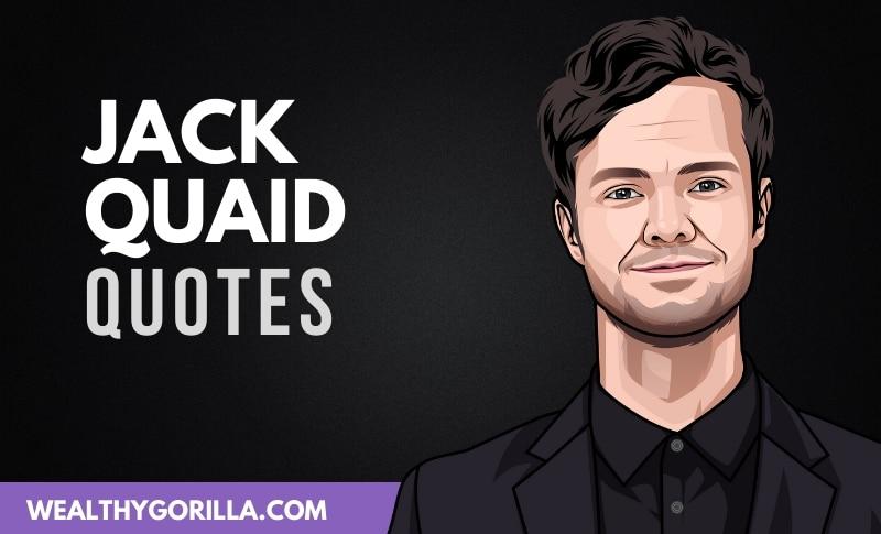 The Best Jack Quaid Quotes