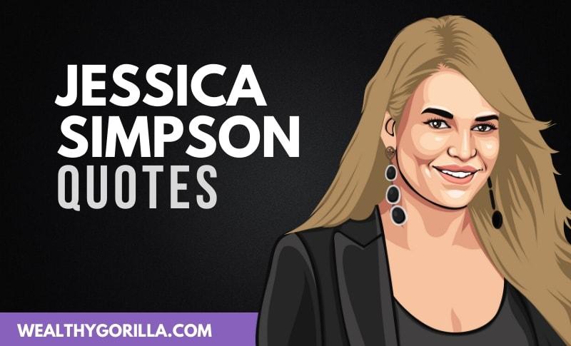 The Best Jessica Simpson Quotes