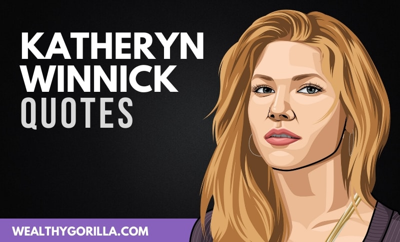 The Best Katheryn Winnick Quotes