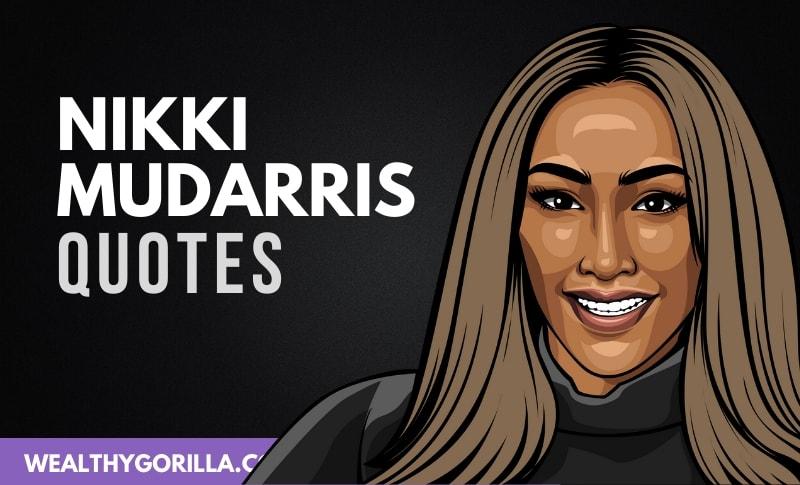 20 Sensational Nikki Mudarris Quotes