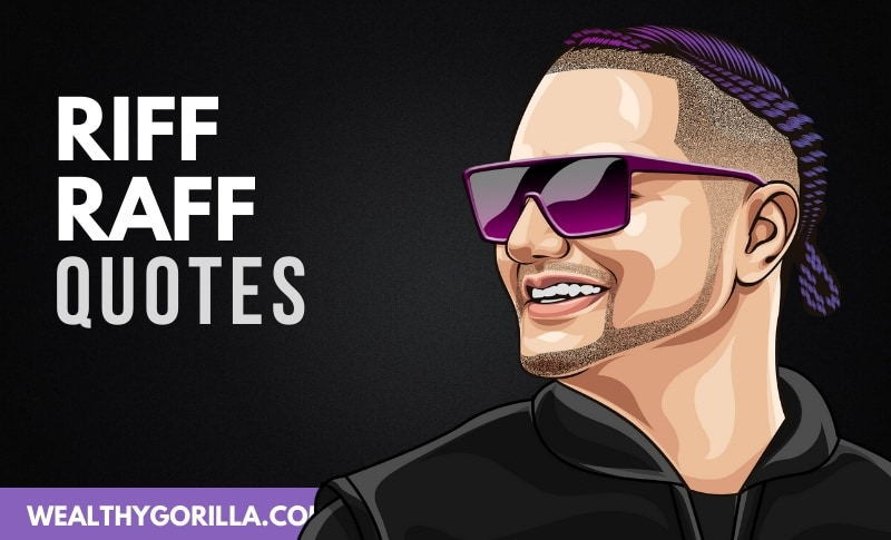 The Best Riff Raff Quotes