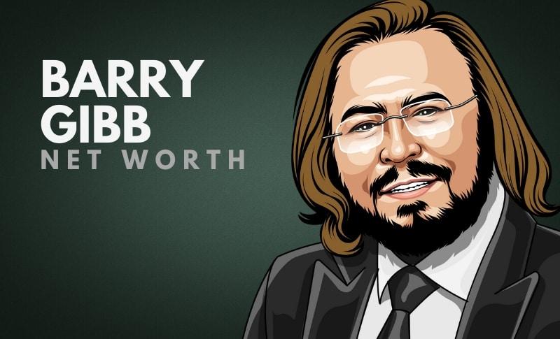 Barry Gibb's Net Worth