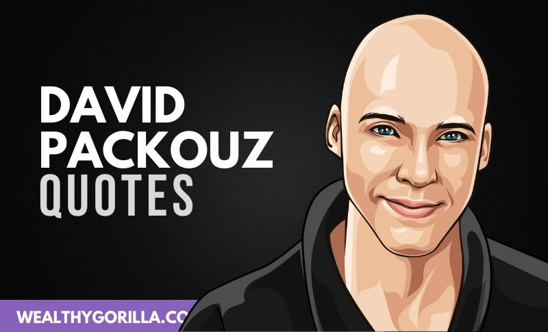 20 Incredible David Packouz Quotes