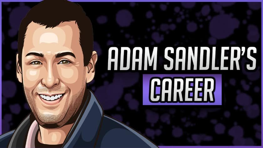 Adam Sandler's Career