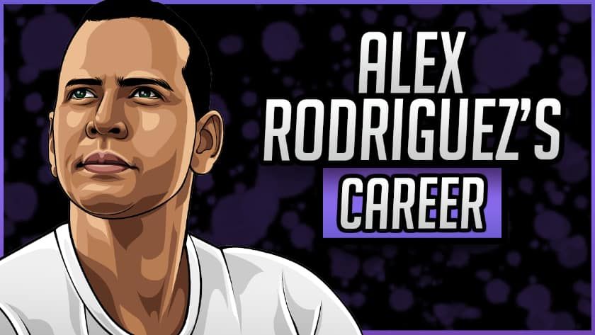 Alex Rodriguez's Career