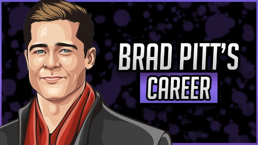 Brad Pitt's Career