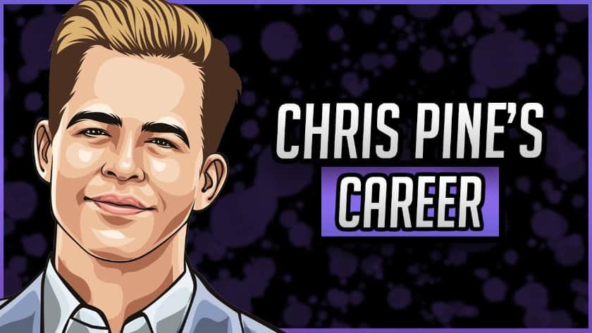 Chris Pine's Career