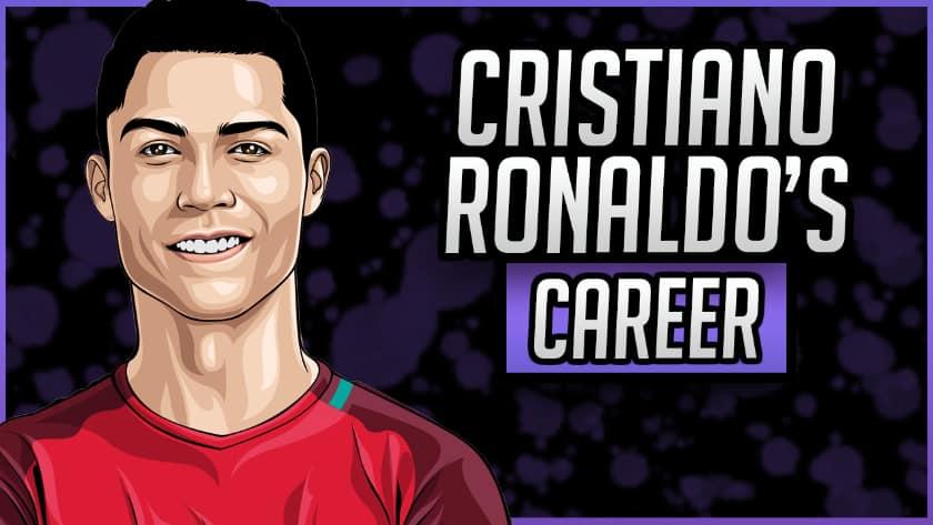 Cristiano Ronaldo's Career