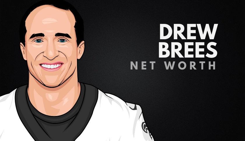 Drew Brees Net Worth