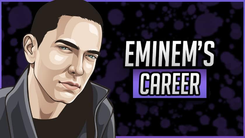 Eminem's Career