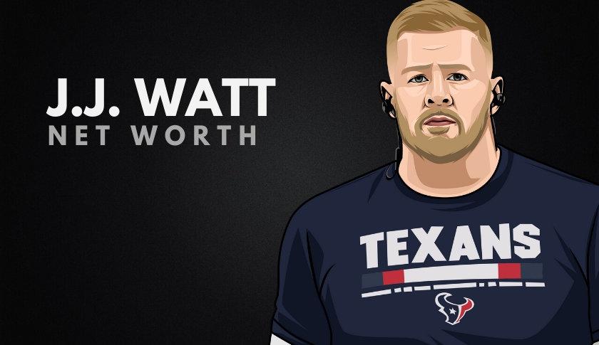 J.J. Watt Net Worth