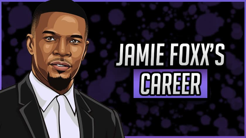 Jamie Foxx's Career