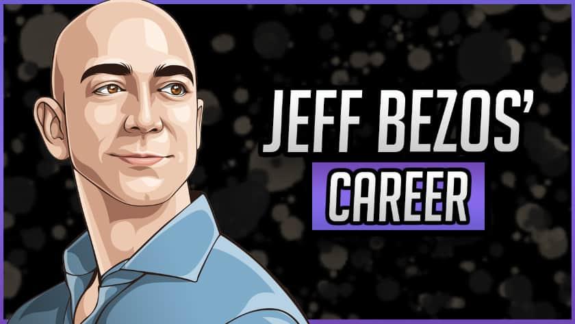 Jeff Bezos' Career