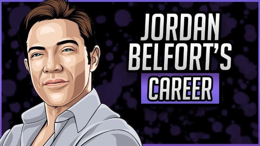 Jordan Belfort's Career