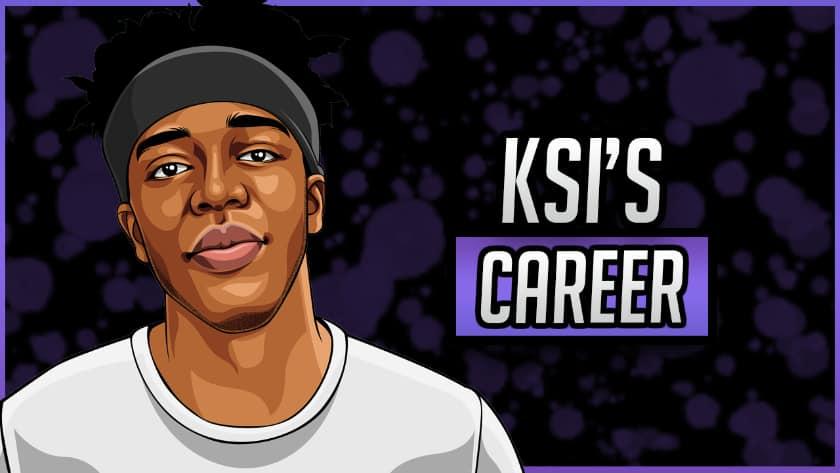 KSI's Career