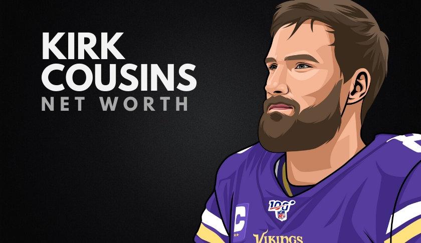 Kirk Cousins Net Worth
