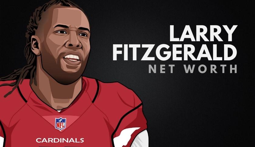 Larry Fitzgerald Net Worth
